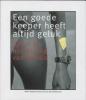 <b>Ren&eacute; Tissen en Eimer Wieldraaijer</b>,Een goede keeper heeft altijd geluk