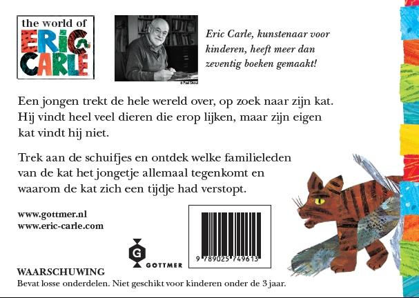 Eric Carle,Heb jij misschien mijn kat gezien?