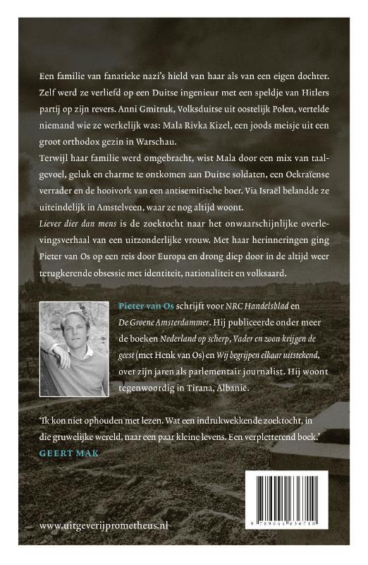 Pieter van Os,Liever dier dan mens
