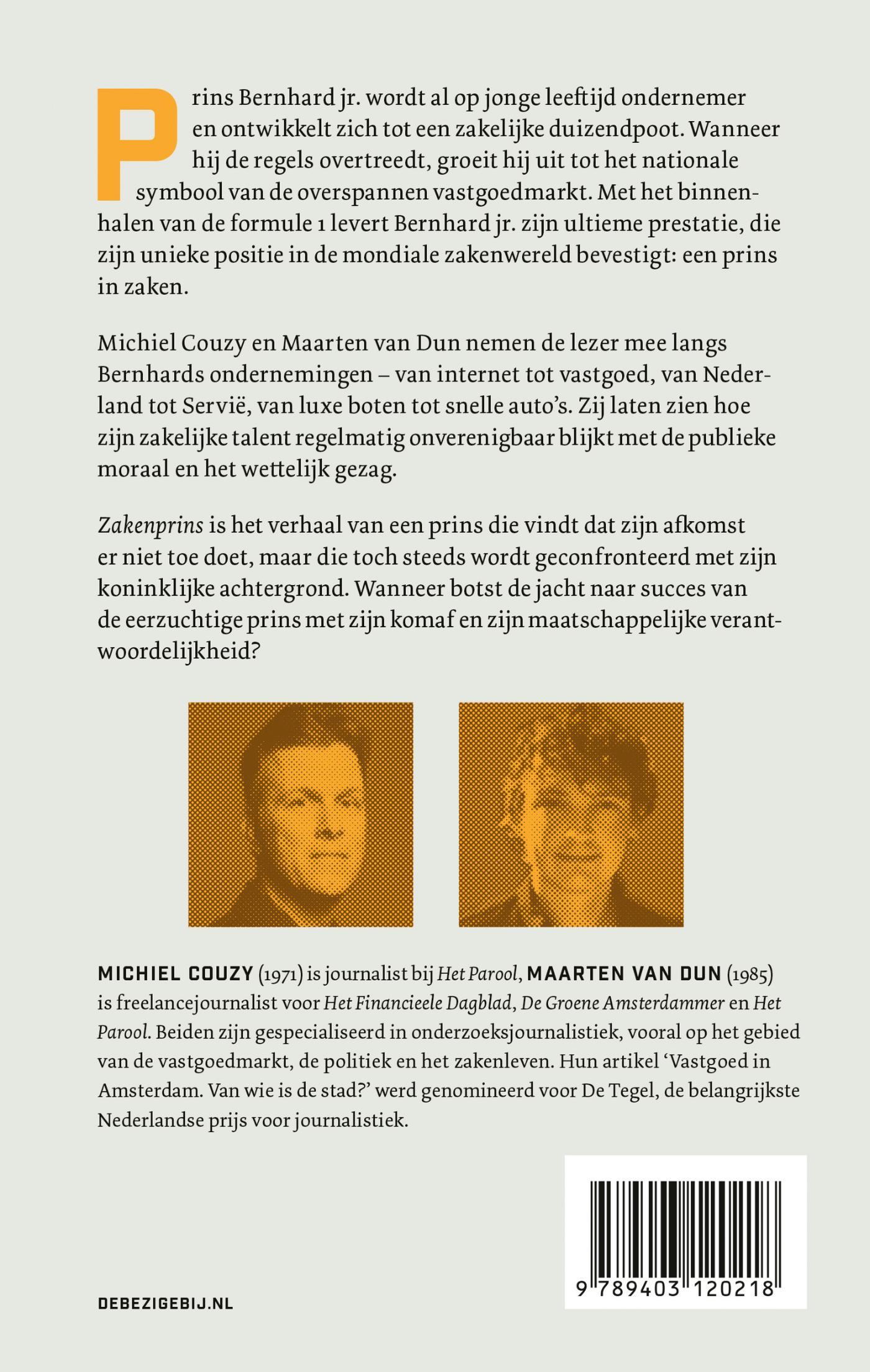 Michiel Couzy, Maarten van Dun,Zakenprins