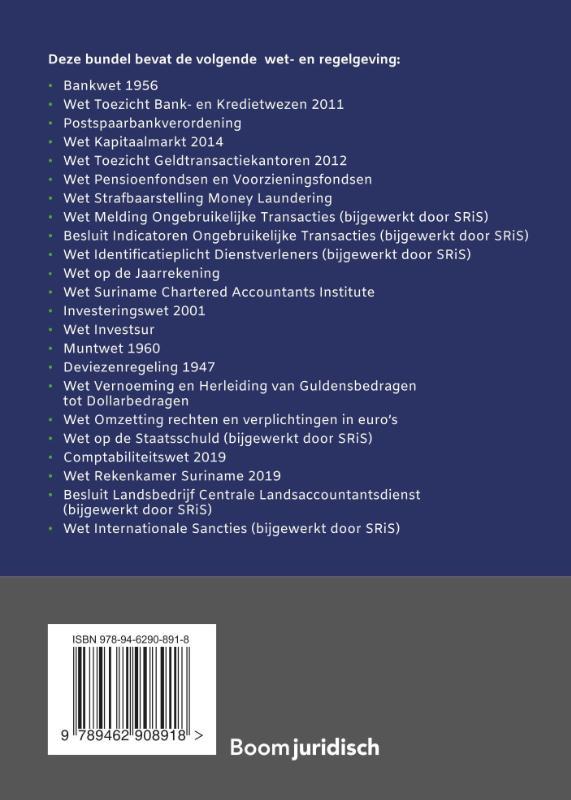 De Stichting voor de Rechtsorde in Suriname (SRiS),Financiële wet- en regelgeving