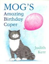 Kerr, Judith Mog`s Amazing Birthday Caper