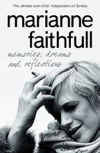 Marianne Faithfull Memories, Dreams and Reflections