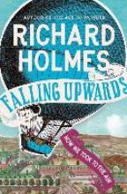 Richard Holmes Falling Upwards