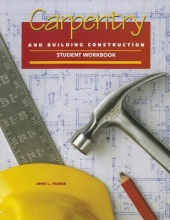 Feirer, John Louis Carpentry and Building Construction Student Workbook