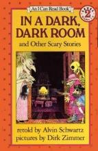 Schwartz, Alvin In a Dark, Dark Room