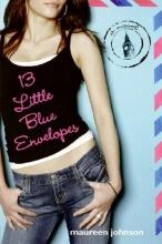 Johnson, Maureen 13 Little Blue Envelopes