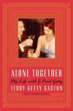 Gaston, Teddy Getty Alone Together