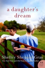 Gray, Shelley Shepard A Daughter`s Dream