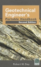 Day, Robert W. Geotechnical Engineers Portable Handbook, Second Edition