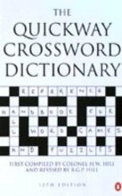 Hill, Henry W.,   Hill, Rowland G. P. The Quickway Crossword Dictionary