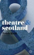 Reid, Trish Theatre & Scotland