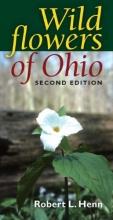 Henn, Robert L. Wildflowers of Ohio, Second Edition