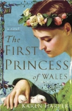 Harper, Karen The First Princess of Wales