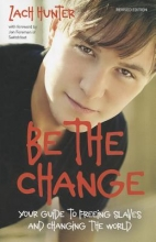 Hunter, Zach Be the Change, Revised Edition