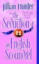 Hunter, Jillian The Seduction of an English Scoundrel