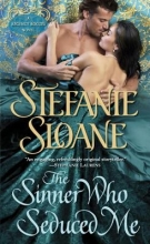 Sloane, Stefanie The Sinner Who Seduced Me