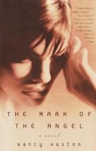 Huston, Nancy The Mark of the Angel