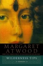Atwood, Margaret Eleanor Wilderness Tips