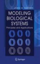 Haefner, James W. Modeling Biological Systems