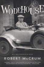 Mccrum, Robert Wodehouse - A Life