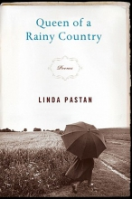 Pastan, Linda Queen of a Rainy Country