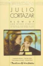 Cortazar, Julio Blow-Up