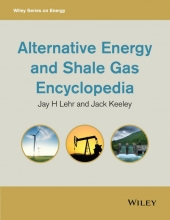 Lehr, Jay H. Alternative Energy and Shale Gas Encyclopedia