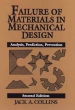 Collins, Jack A. Failure of Materials in Mechanical Design