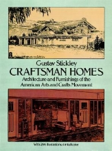 Stickley, Gustav Craftsman Homes