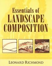 Richmond, Leonard Essentials of Landscape Composition