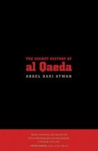 Atwan, Abdel Bari The Secret History of Al Qaeda, Updated Edition