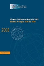 World Trade Organization Dispute Settlement Reports 2008