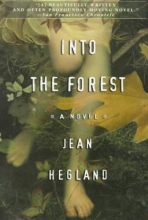 Hegland, Jean Into the Forest