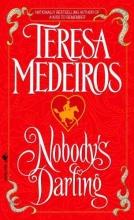 Medeiros, Teresa Nobody`s Darling