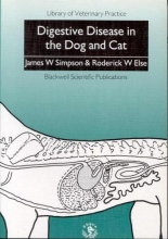 Simpson, James W. Digestive Disease in the Dog and Cat