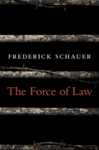 Schauer, Frederick The Force of Law