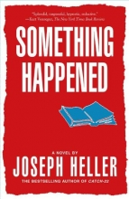 Heller, Joseph Something Happened