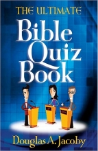 Douglas A. Jacoby The Ultimate Bible Quiz Book