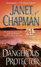 Chapman, Janet The Dangerous Protector