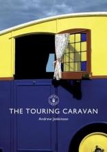 Andrew Jenkinson The Touring Caravan