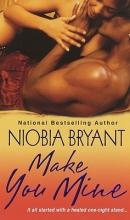Bryant, Niobia Make You Mine