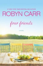 Carr, Robyn Four Friends
