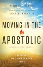 John Eckhardt Moving in the Apostolic