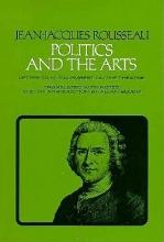 Rousseau, Jean-Jacques Politics and the Arts