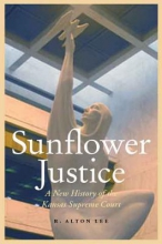 Lee, R. Alton Sunflower Justice