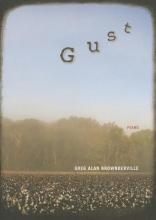 Brownderville, Greg Alan Gust