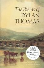 Thomas, Dylan The Poems of Dylan Thomas