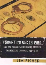 Fisher, Jim Forensics Under Fire