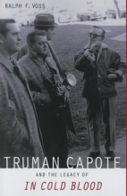 Voss, Ralph F. Truman Capote and the Legacy of in Cold Blood